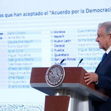 Apoyan 25 gobernadores acuerdo por la democracia: AMLO